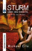 Michael Erle: Sturm über dem Rheintal