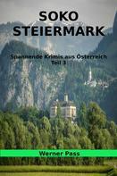 Werner Pass: SOKO Steiermark