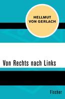 Hellmut von Gerlach: Von Rechts nach Links