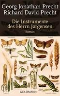 Richard David Precht: Die Instrumente des Herrn Jørgensen ★★★