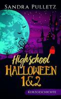 Sandra Pulletz: Highschool Halloween 1+2 ★★★