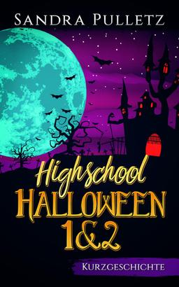 Highschool Halloween 1+2