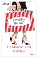 Amanda Brown: Ein Mädchen zum Verlieben ★★★★