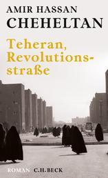 Teheran, Revolutionsstraße - Roman