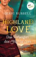 Gerri Russell: Highland Love - Das Verlangen des Highlanders: Zweiter Roman ★★★★★