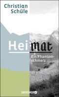 Christian Schüle: Heimat