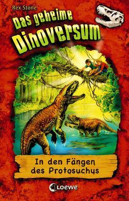 Das geheime Dinoversum (Band 14) - In den Fängen des Protosuchus