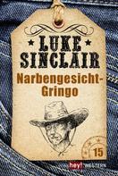 Luke Sinclair: Narbengesicht-Gringo ★★★★