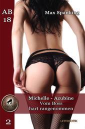 Michelle - Azubine - Vom Boss hart rangenommen