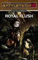Carolina Möbis: BattleTech 18: Royal Flush ★★★★★