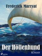 Frederick Marryat: Der Höllenhund ★★★★