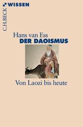 Der Daoismus - Von Laozi bis heute