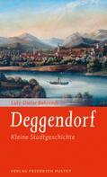 Lutz-Dieter Behrendt: Deggendorf