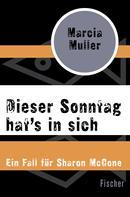 Marcia Muller: Dieser Sonntag hat's in sich ★★★★