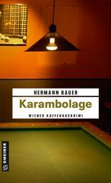 Karambolage - Ein Wiener Kaffeehauskrimi