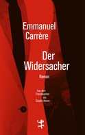 Emmanuel Carrère: Der Widersacher ★★★★