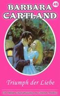 Barbara Cartland: Triumph der Liebe ★★★★
