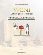 Weni Band 1 - Gott im goldenen Krokodil