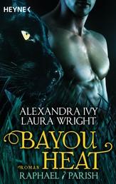 Bayou Heat - Raphael / Parish - Roman
