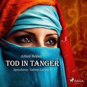 Tod in Tanger (Ungekürzt)