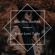 Alias Miss Sherlock