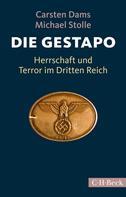 Carsten Dams: Die Gestapo