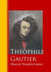 Obras de Théophile Gautier - Biblioteca de Grandes Escritores
