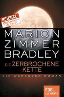 Marion Zimmer Bradley: Die zerbrochene Kette ★★★★