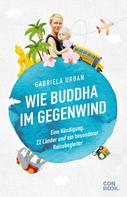 Gabriela Urban: Wie Buddha im Gegenwind ★★★
