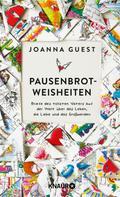 Joanna Guest: Pausenbrot-Weisheiten