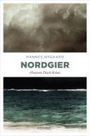 Hannes Nygaard: Nordgier ★★★★