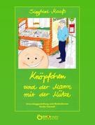 Siegfried Maaß: Knöpfchen und der Mann mit der Mütze