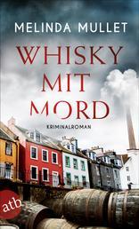 Whisky mit Mord - Kriminalroman