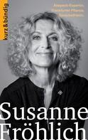 Daniela Egert: Susanne Fröhlich ★★★★