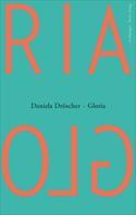 Daniela Dröscher: Gloria