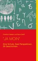 """Friedrich Sieben: """"JA MOIN"""""""