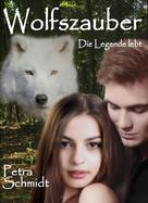 Petra Schmidt: Wolfszauber ★★★★