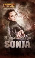 Michaela Harich: Stuttgart 21 - Sonja ★★
