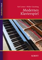 Walter Gieseking: Modernes Klavierspiel