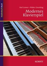 Modernes Klavierspiel - Mit Ergänzung: Rhythmik, Dynamik, Pedal