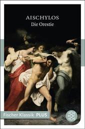 Die Orestie - Tragödien