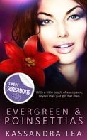 Kassandra Lea: Evergreen and Poinsettias
