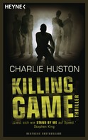 Charlie Huston: Killing Game ★★★★