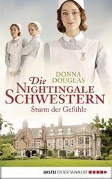Die Nightingale Schwestern - Sturm der Gefühle