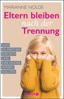 Marianne Nolde: Eltern bleiben nach der Trennung