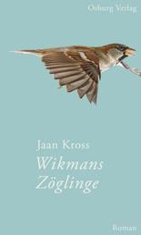 Wikmans Zöglinge - Roman