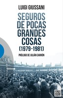 Luigi Giussani: Seguros de pocas grandes cosas (1979-1981)