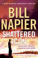 Bill Napier: Shattered Icon