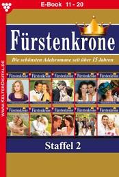 Fürstenkrone Staffel 2 – Adelsroman - E-Book 11-20