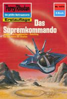 Kurt Mahr: Perry Rhodan 1474: Das Supremkommando ★★★★★